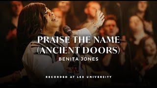 Praise The Name (Ancient Doors) - Benita Jones, REVERE (Official Live Video)