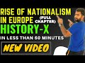 RISE OF NATIONALISM IN EUROPE - FULL CHAPTER EXPLANATION || CLASS 10 HISTORY CHAPTER 1