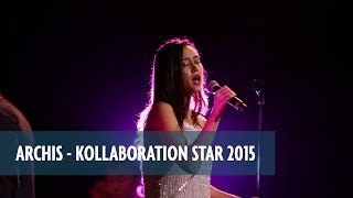 ARCHIS - Kollaboration Star 2015 Guest Performance
