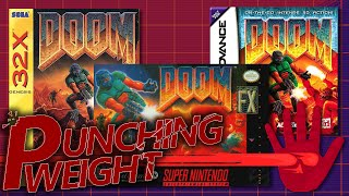 Doom Console Ports #1 (32X/SNES/GBA) | Punching Weight [SSFF]