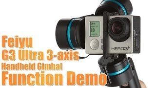 feiyu g3 ultra 3 axis handheld gimbal function demo helipal com