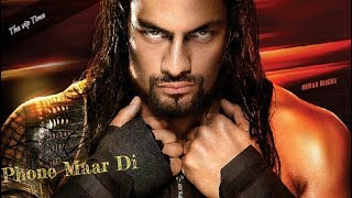 Phone Maar Di | Gurnam Bhullar | Official Whatsapp Status | Wwe Roman Reigns