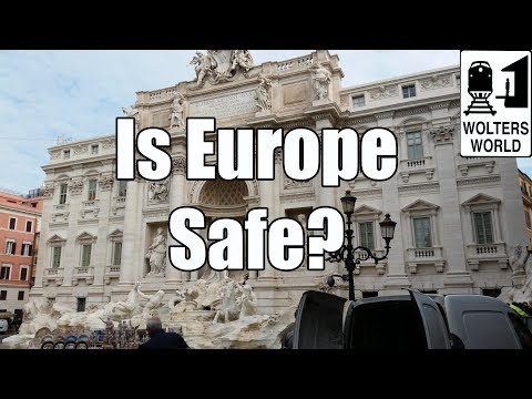 Is It Safe to Visit Europe?
