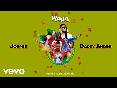 Daddy Andre, Joefes - Maria (Official Audio)