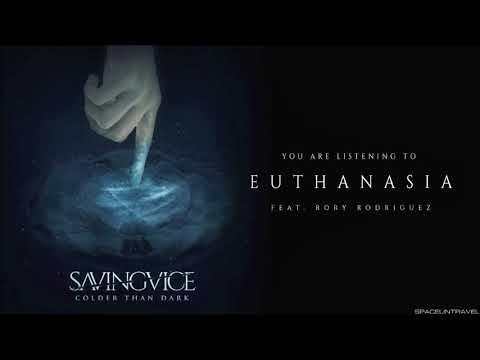 Saving Vice - Euthanasia[Metalcore][2018]