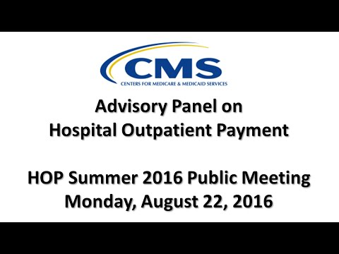 2016 Aug 22nd, Advisory Panel on Hospital Outpatient Payment