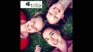 Trilia - Ade zur guten Nacht