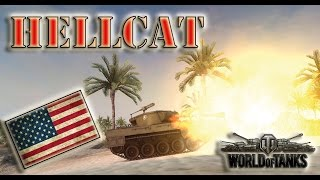 World of Tanks ///M18 Hellcat - High Caliber