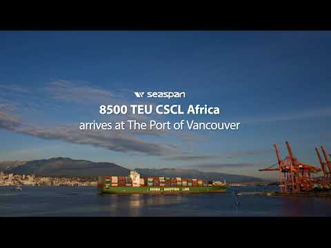 CSCL Africa Visits Port of Vancouver