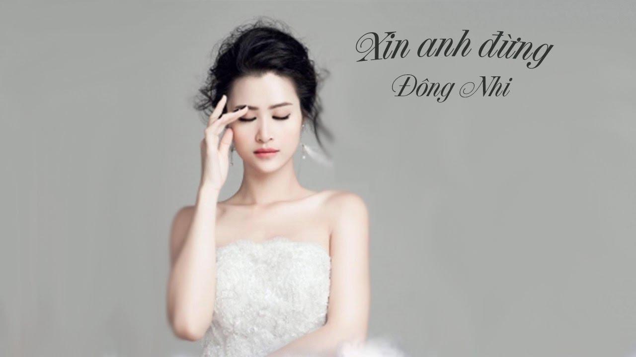 Xin Anh Đừng - Đông Nhi Lyrics
