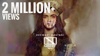 Deewani Mastani (NISHIT Remix) | Trap