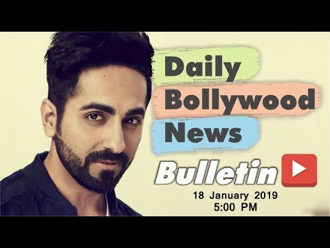 Latest Hindi Entertainment News From Bollywood | Ayushmann Khurrana | 18 January 2019 | 5:00 PM