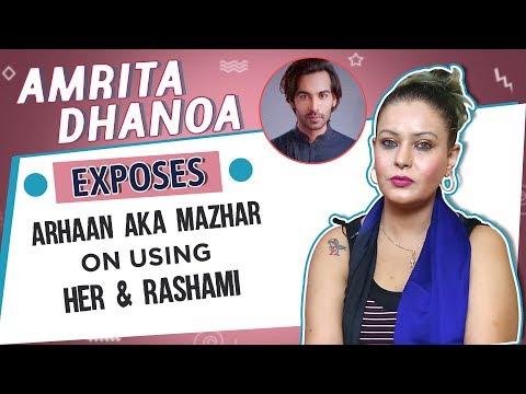 amrita-dhanoa-claims-bigg-boss-13-contestant-arhaan-khan-is-mazhar-shaikh-&-is-using-rashami