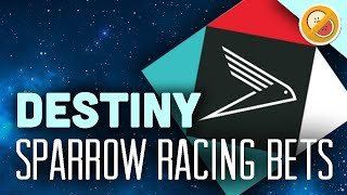 Destiny Sparrow Racing League Bets - The Dream Team (Funny Gaming Moments)