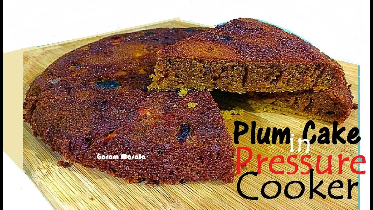Rich Plum Cake Recipe In Pressure Cooker: Pressure Cooker Christmas Cake കുക്കർ പ്ലം കേക്ക് Plum