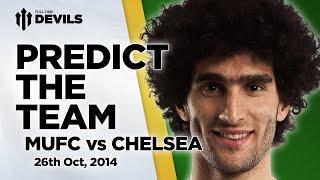 Pick The Team! | Manchester United vs Chelsea | FullTimeDEVILS