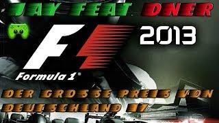 F1 2013 # 17 - Großer Preis von Deutschland 1/2 «»  Let