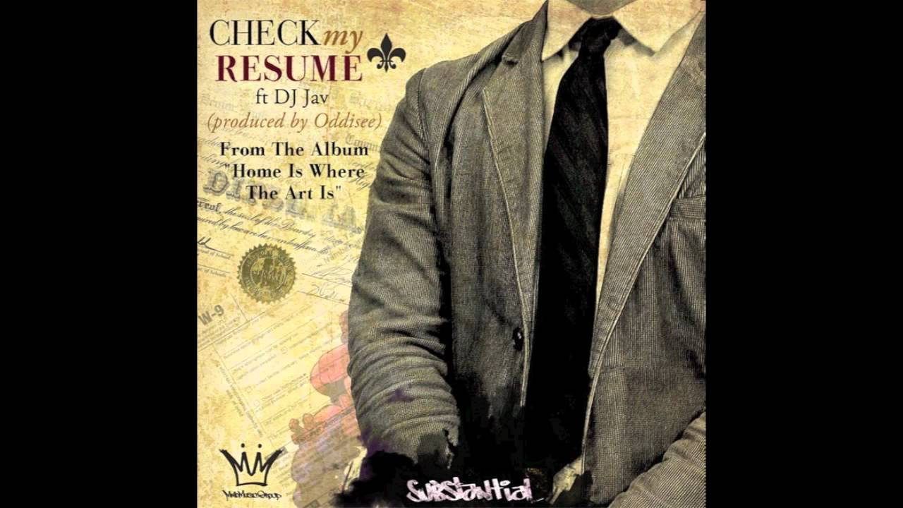 Substantial Check My Resume ft DJ Jav Prod by Oddisee YouTube