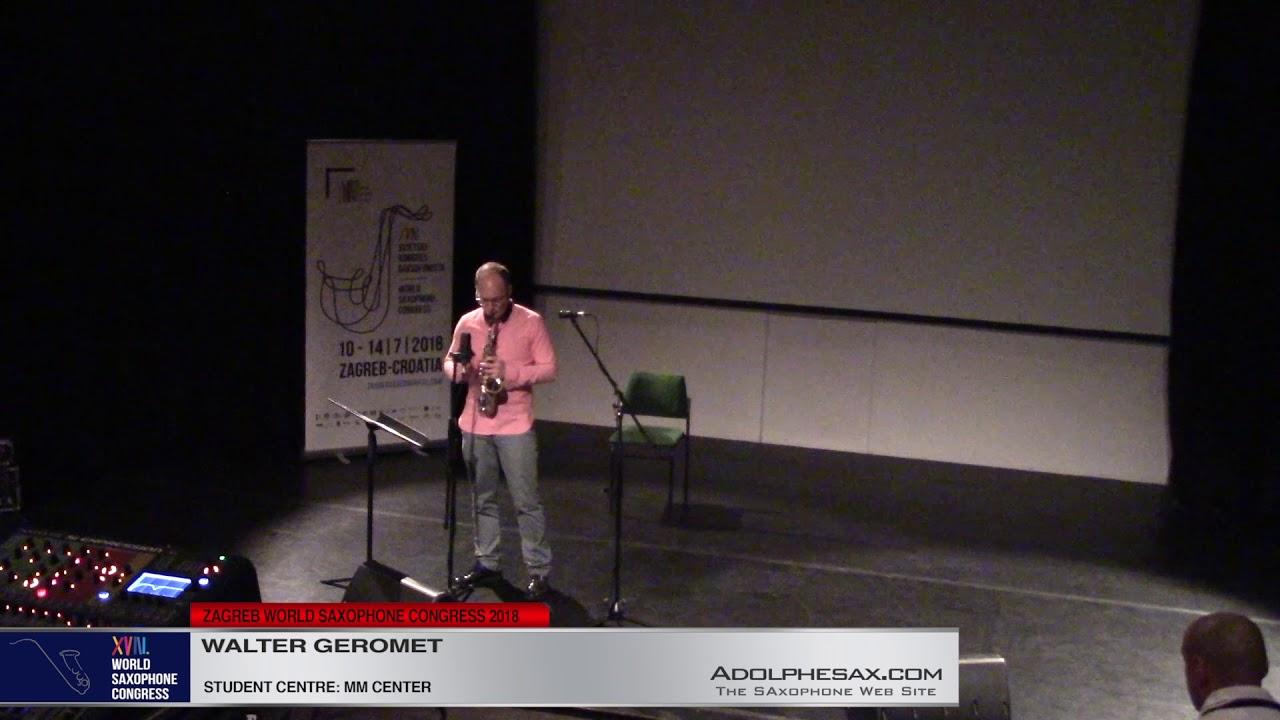 Renacer by Walter Geromet   Walter Geromet   XVIII World Sax Congress 2018 #adolphesax