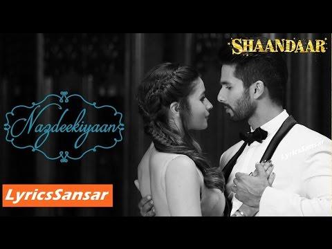 NAZDEEKIYAAN | SONG WITH LYRICS | SHAANDAAR | Nikhil Paul, Neeti Mohan