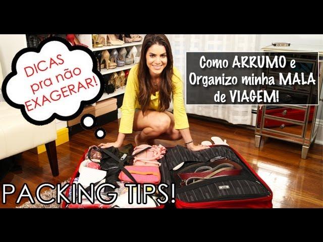 Como Arrumar e Organizar a MALA de Viagem! por