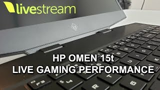 2019 HP OMEN 15t - LIVE GAME AND THERMAL PERFORMANCE
