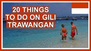 Things To Do In Gili Trawangan | Gili Islands Bali Video Guide