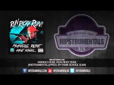 Manolo Rose - Run Ricky Run! [Instrumental] (Prod. By Fame School Slim) + DOWNLOAD LINK