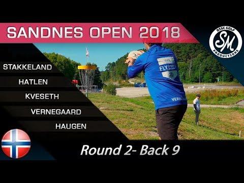Sandnes Open 2018 | Round 2 Back 9 | Stakkeland, Hatlen, Kveseth, Vernegaard, Haugen