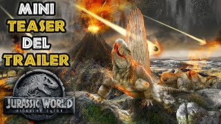 MINI TEASER DEL TRAILER - JURASSIC WORLD 2!!