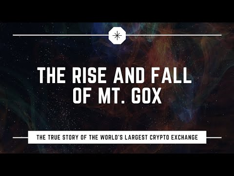The Rise And Fall Of Mt. Gox: The World's Largest Bitcoin Exchange #Documentary