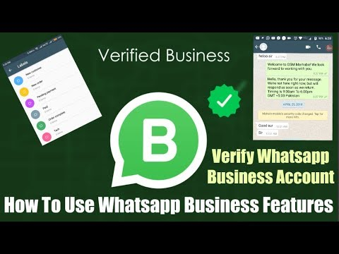 How To Use Whatsapp Business Features Verify Whatsapp Business Account Youtube