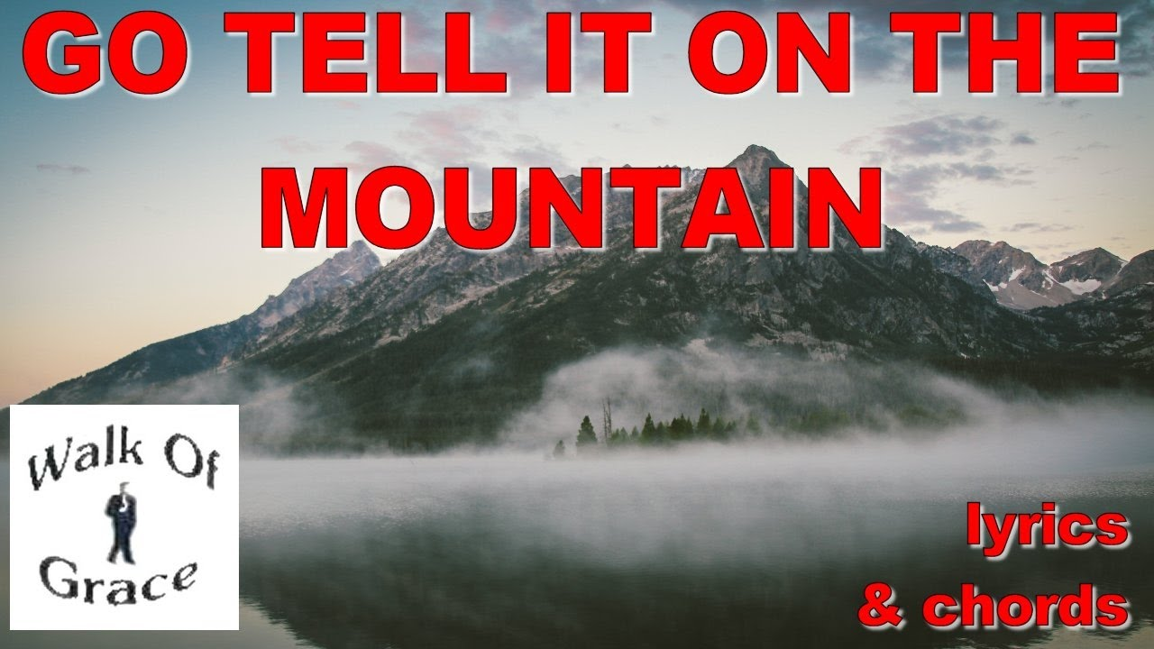 Go Tell It On The Mountain   Christmas Song with lyrics and chords - YouTube