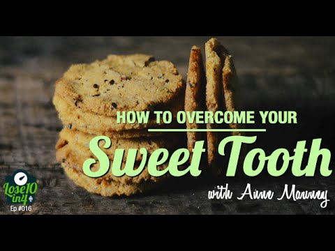 How to Overcome Your Sweet Tooth