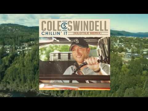 Cole Swindell - Chillin' It (Kilotile Remix - Audio)