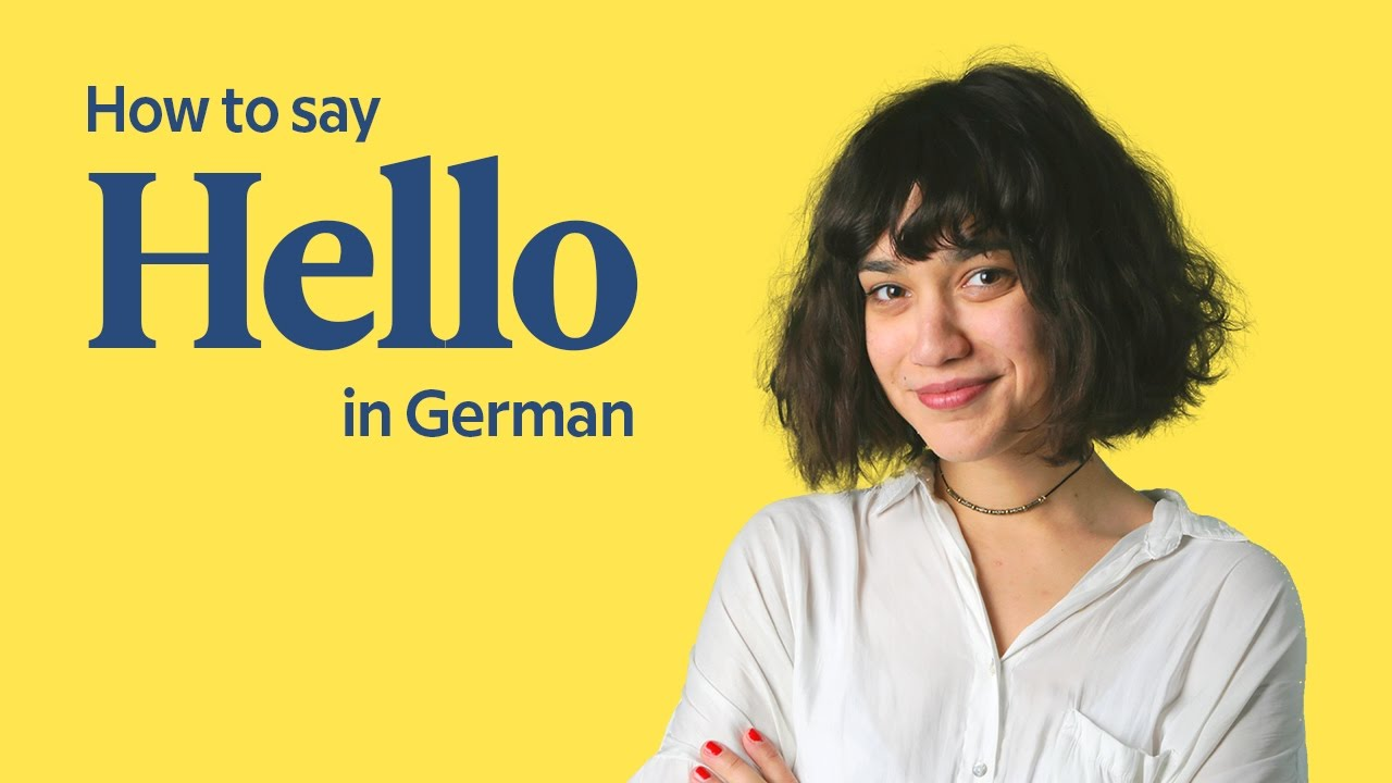 How To Say Hello In German German Greetings German In 60 Seconds