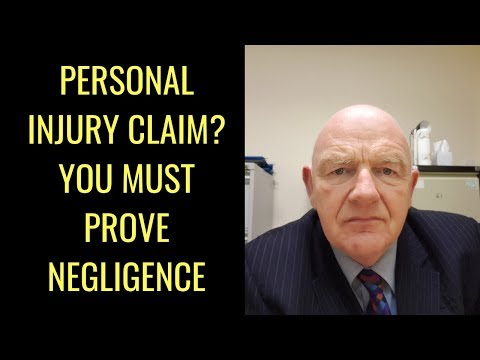 In Irish Personal Injury Claims You Must Prove Negligence