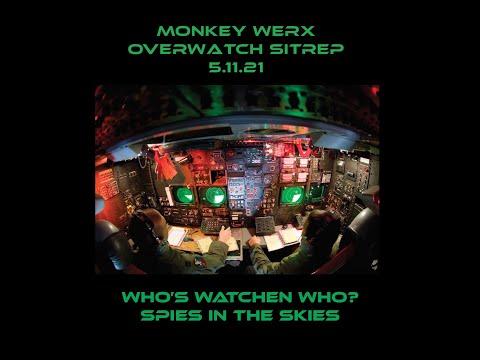 Monkey Werx SITREP OVERWATCH 5 11 21