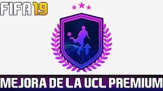 FIFA 19 SBC Mejora de la UCL Premium Facil Barato No Requiere Lealtad 😎⚽