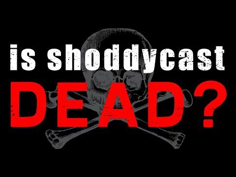 Download Why did Shoddycast die?