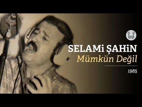 Selami Şahin - Mümkün Değil (Official Audio)
