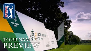 THE NORTHERN TRUST 2017 preview