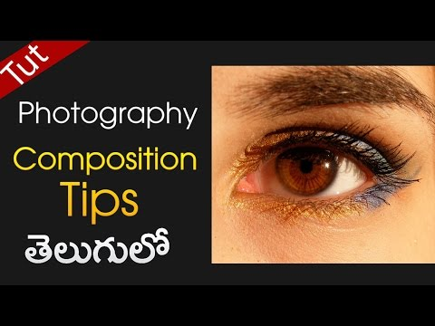 [Telugu] Composition tips for photography/videography  biginer tutorial