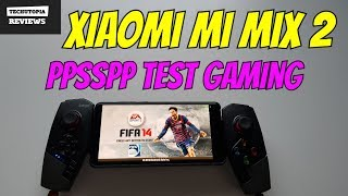 Xiaomi Mi Mix 2 PPSSPP test/Gaming/PSP Games/Gamepad (Snapdragon 835)MIUI9