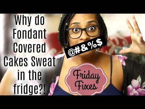 HOW TO STOP FONDANT FROM SWEATING IN THE FRIDGE|| Janie's Sweets