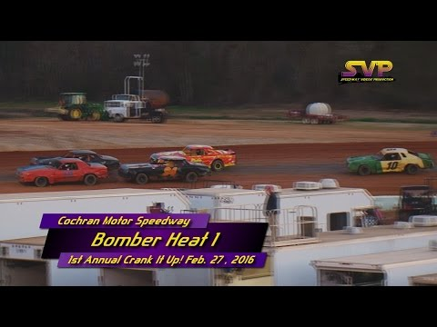 Cochran Motor Speedway Bomber Heats Feb  27 , 2016