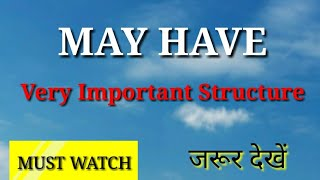 MAY HAVE-very important structure/must watch/YUVI ENGLISH