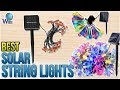 10 Best Solar String Lights 2018