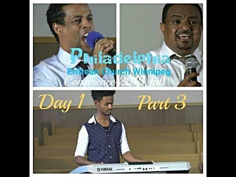 2015 Fall Conference Philadelphia Eritrean Church ( Day1part 3)