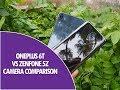 OnePlus 6T vs ASUS Zenfone 5Z Camera Comparison